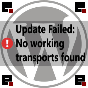 easyphp-wordpress-update-failed-no-working-transport-found-error