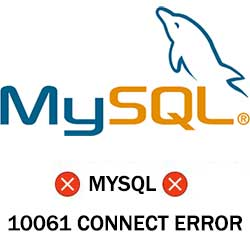 Fixing MySql 10061 error