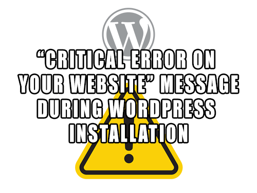 WordPress install - critical error on your website problem